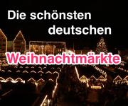 Die schönsten deutschen Weihnachtsmärkte