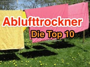 Top 10 Ablufttrockner: die Liste